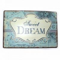 Sweet Dream Blechschild