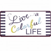Magnet-Schild LIVE A COLORFUL LIFE