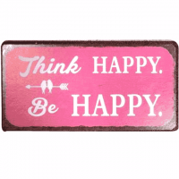 Magnet-Schild THINK HAPPY - BE HAPPY