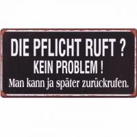 Magnet-Schild DIE PFLICHT RUFT