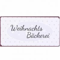 Blechschild Weihachtsbäckerei
