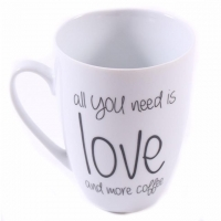 Tasse all you need is love and more coffee