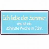 Magnet-Schild Ich liebe den Sommer...