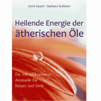 Heilende Energie der ätherischen Öle - Buch