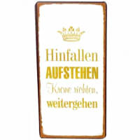 Magnet-Schild HINFALLEN - AUFSTEHEN - KRONE RICHTEN - WEITERGEHEN