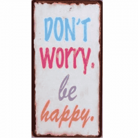 Magnet-Schild DON'T WORRY, BE HAPPY