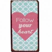 Magnet-Schild FOLLOW YOUR HEART