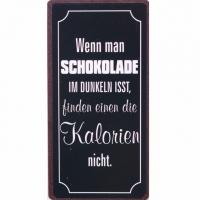 Magnet Schild Wenn man Schokolade im Dunkeln isst