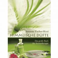 Himmlische Düfte - Susanne Fischer-Rizzi Buch